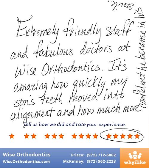 Wise Orthodontics review by Beth S. in Frisco, TX on November 21, 2016