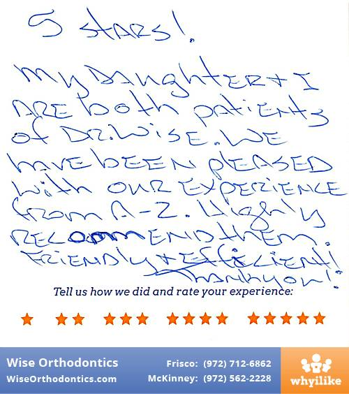 Wise Orthodontics review by Terrie D. in Frisco, TX on December 30, 2016