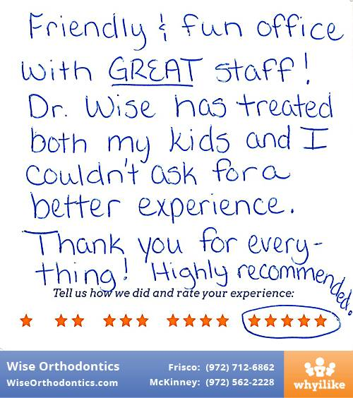 Wise Orthodontics review by Tammy M. in Frisco, TX on January 31, 2017