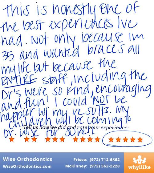 Wise Orthodontics review by Kerstin V. in Frisco, TX on September 13, 2017