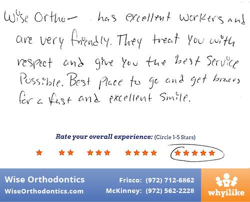 Wise Orthodontics review by Dwight K. in Frisco, TX on September 13, 2017
